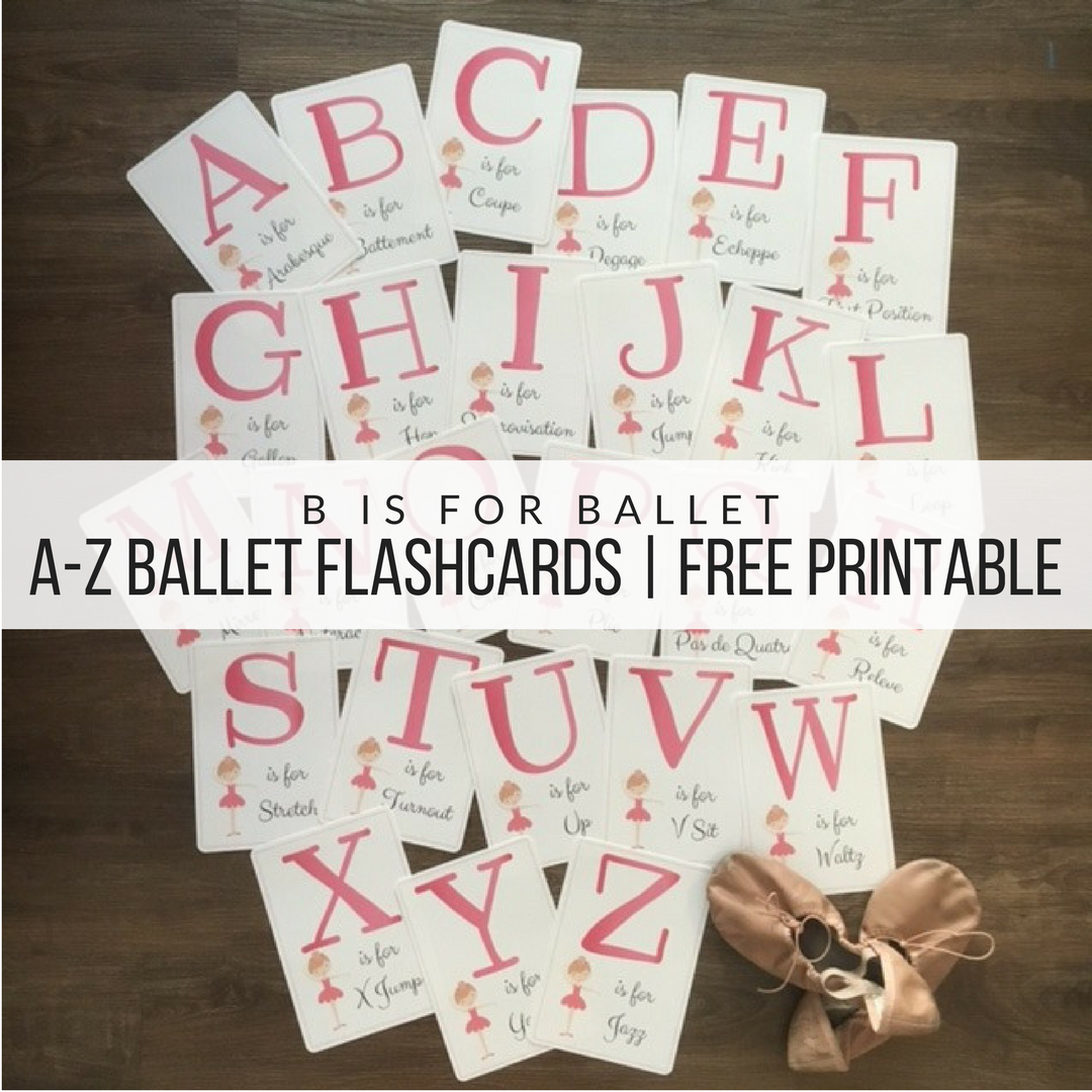 B is for BalletA-Z Ballet Flashcards.png