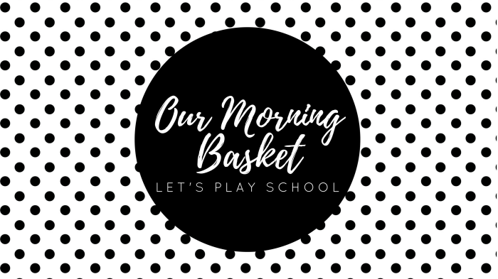 Our Morning Basket.png